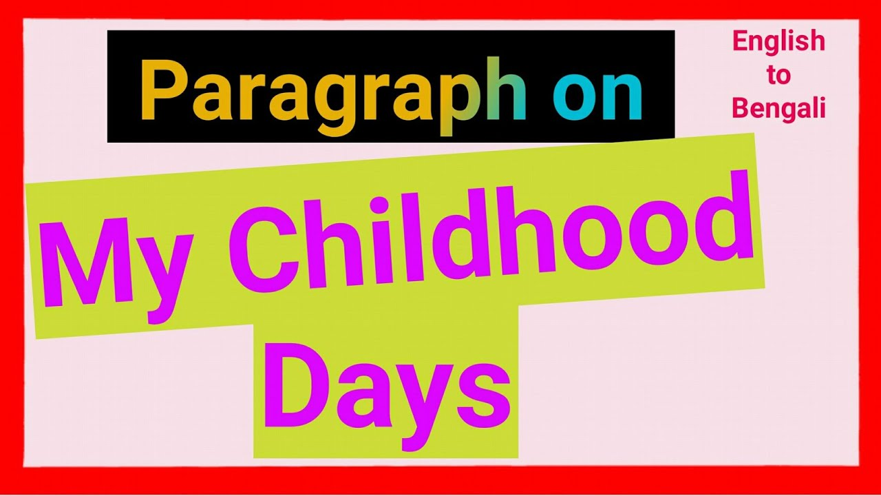Essay on childhood days