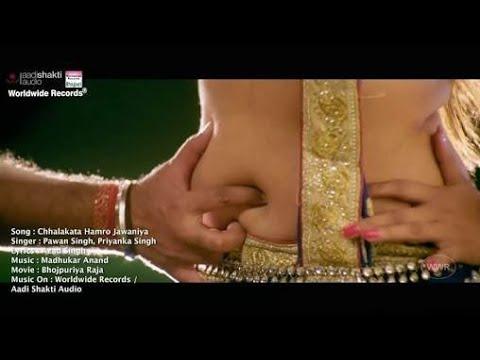 Chhalakata Hamro Jawaniya Video Song By Pawan Singh From The Bhojpuri Movie Bhojpuriya Raja