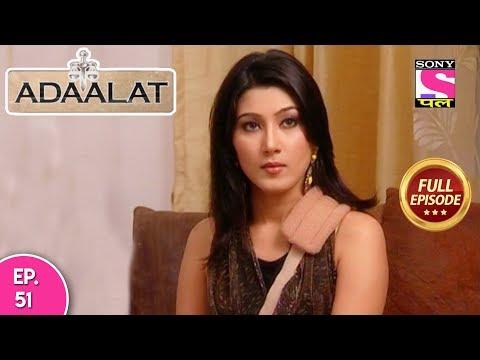 Adaalat -Full Episode 51 - 22nd February, 2018 thumbnail