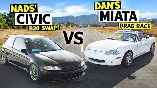 homepage tile video photo for Honda Civic vs. Mazda Miata Epic Showdown: Danger Dan Races Nads' B20 EG! // This vs. That