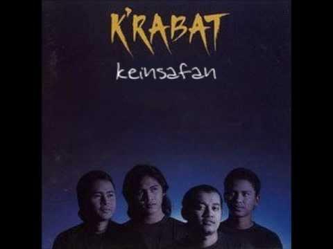 Keinsafan - K'rabat - Video Lirik