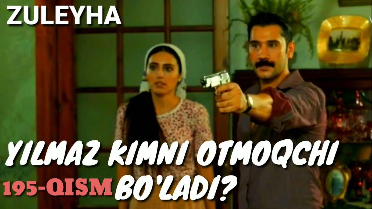 ZULEYHA 195 - QISM O'ZBEK TILIDA(TURK SERIALI) # ЗУЛЕЙХА 195 - КИСМ УЗБЕК ТИЛИДА (ТУРК СЕРИАЛИ)