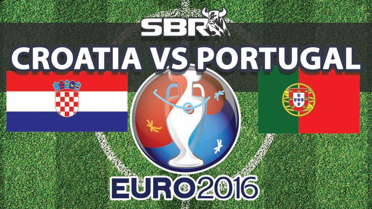 Saturday 25th Euro 2016 Round 16 Croatia Vs Portugal Predictions