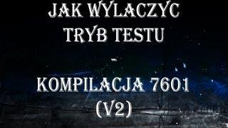 Jak Wyłączyć Tryb Testu - Kompilacja 7601 V2 Windows 7 thumbnail