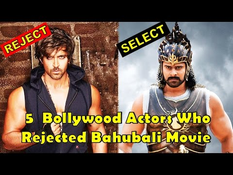 Thumbnail: 5 Bollywood Actors Who Rejected Bahubali Movie | 2017
