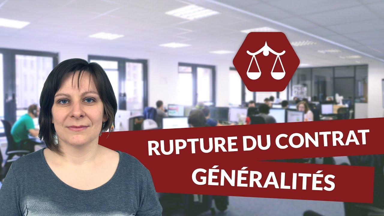 La Rupture Du Contrat De Travail Generalites Stmg Droit
