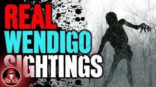 5 Real Wendigo Encounters - Darkness Prevails
