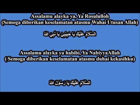 Assalamualaika Ya Rasulullah / Anta Rasulullah dengan Artinya LIRIK TERJEMAHAN