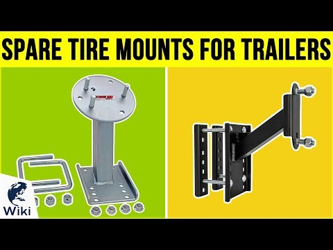 10 Best Spare Tire Mounts For Trailers 2019