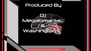 Dj Megalomaniac & Washington C    Jenkintown Torture Original Club Smasher