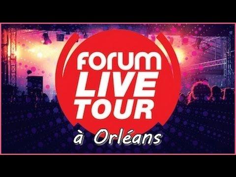 FORUM LIVE TOUR à Orléans (concert intégral)