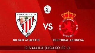 🔴 LIVE | Bilbao Athletic - Cultural Leonesa | 2.B 2019-20 I J22. jardunaldia