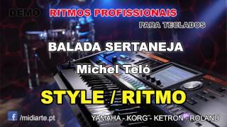 ♫ Ritmo / Style  - BALADA SERTANEJA - Michel Teló