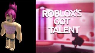 Roblox Got Talent 2 - Roblox fgd