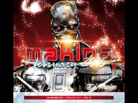 DJ Nrgize - UK Makina Set - Vol.15 (February 2015)