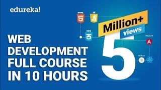 Web Development Full Course   10 Hours | Learn Web Development From Scratch | Edureka