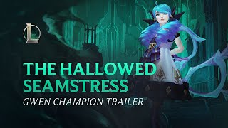 Gwen: The Hallowed Seamstress | Champion Gameplay Trailer - League of Legends