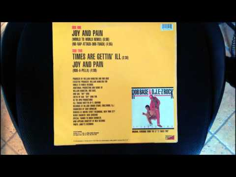 Rob Base & D. J. E-Z Rock - Joy And Pain - World To World Remix - HQ