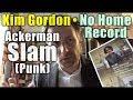 Kim Gordon • No Home Record: Sweaty Record Review #193