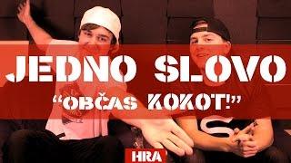 JEDNO SLOVO, občas KOK*T !   by STN & PeŤan   HRA