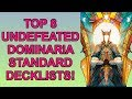 8 Undefeated Decks in Dominaria Standard for Magic The Gathering!