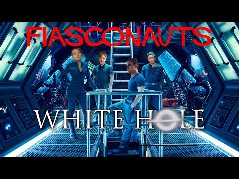 FIASCO BY THE WHITE HOLE! - FIASCONAUTS 2