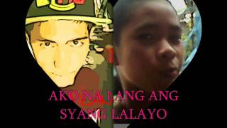 ako na lang ang syang lalayo by curse one