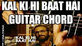 Kal ki hi baat hai guitar lesson  sushant  shraddha  kk  pritam  Amitabh bhattacharya  T-series