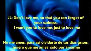 No Me Ames Duet by Jennifer Lopez & Marc Anthony (with Spanish/English lyrics)