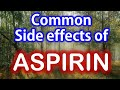 some common side effects of aspirin