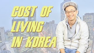 Ask Hyojin - Cost of Living in Korea