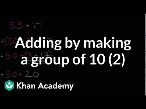 Addition Using Groups Of 10 Intro | Addition And Subtraction Within 100 | Early Math | Khan Academy