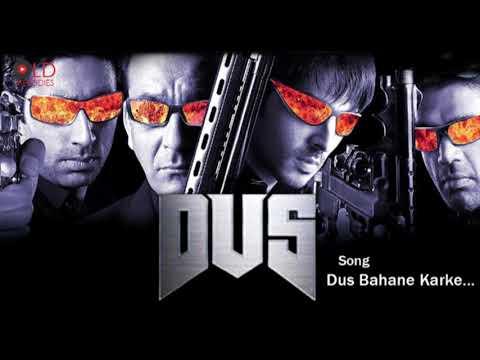 Dus Bahane Karke - DUS(2005) Mp3