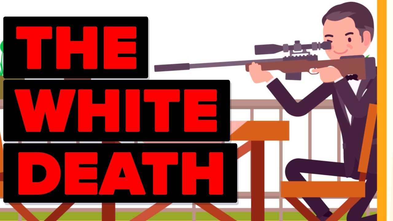 The White Death - The Best Sniper Known To Man