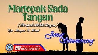 Martopak Sada Tangan - Jonar Situmorang | Lagu Patah Hati (Official Lyric Video)