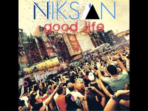 NIKSAN - Good Life (Original mix)