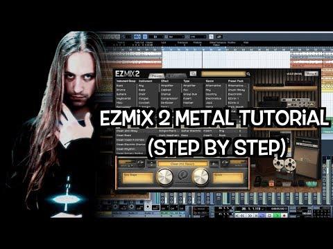 EZmix 2 - Metal Tutorial (Step By Step) By SERGA