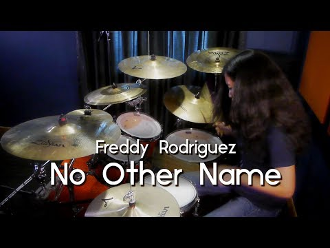 Christal: Freddy Rodriguez - No Other Name (drum Cover)