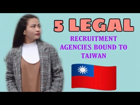 Saang RECRUITMENT AGENCIES pwede mag apply bound to TAIWAN?| Top 5 | Legal Agencies