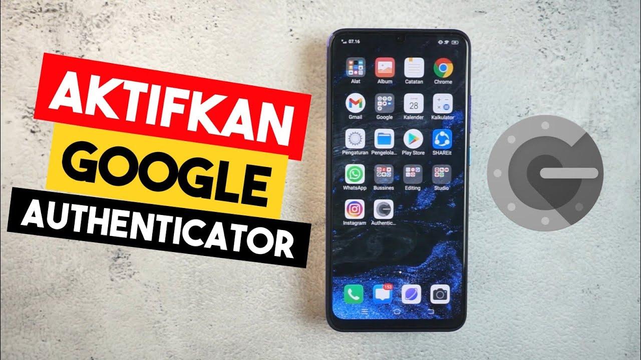 Cara Menggunakan Google Authenticator Di Android - Pengesah Google