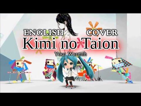 Kimi No Taion (ENGLISH Cover) [Project Mirai DX]