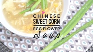 Chinese Egg Flower Soup  Easy 5 Minute Recipe