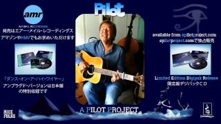 Dancing on a Highwire Unplugged by Pilot