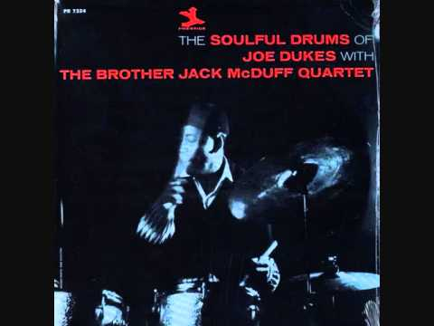 Joe Duke with The Brother Jack McDuff Quartet - Greasy Drums