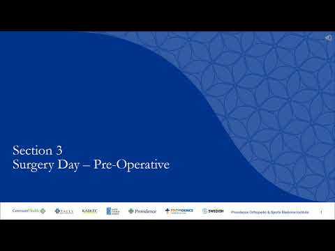 Section 3: Surgery Day - Preoperative