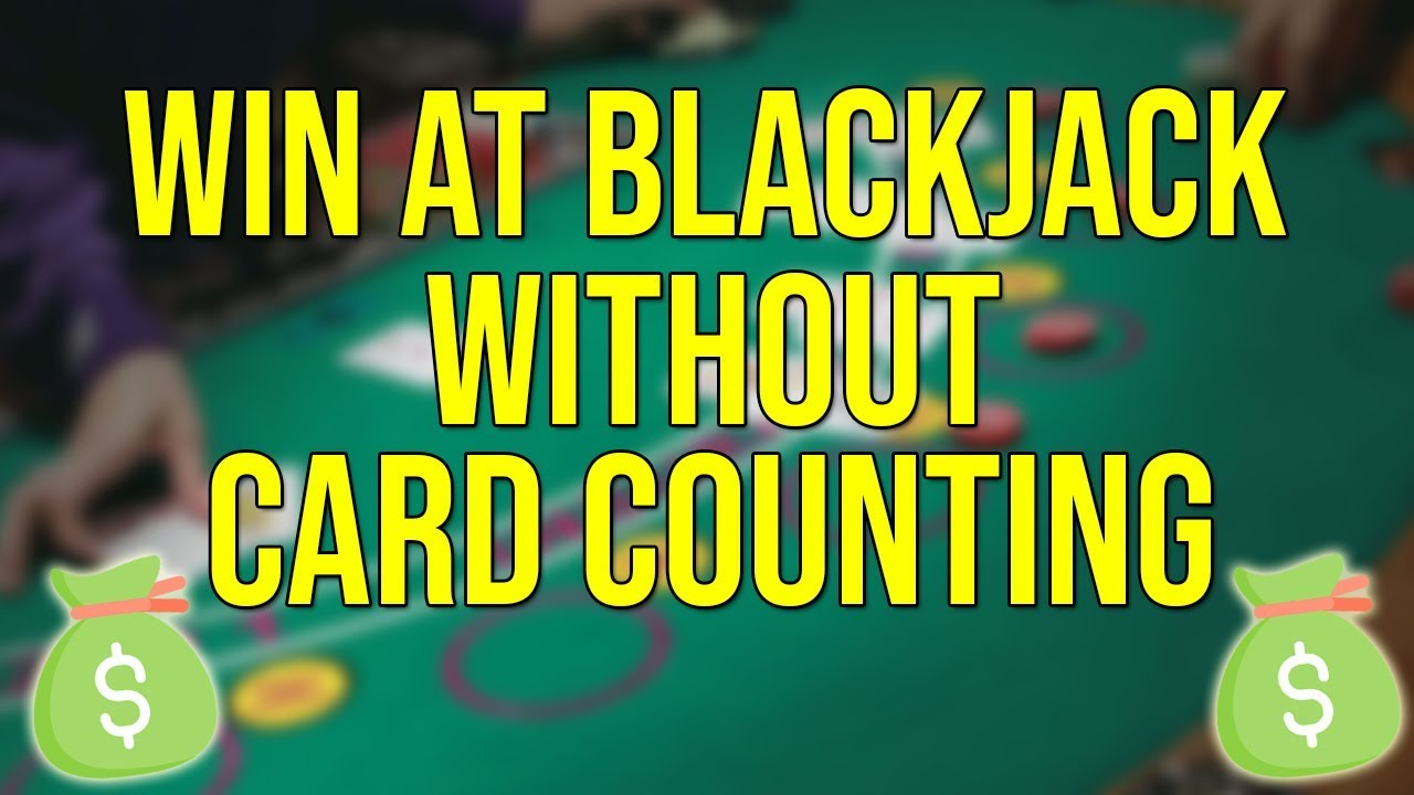 Blackjack betting strategy without counting cards practice champion stakes 2021 betting calculator