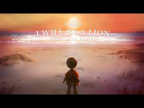 KSHMR – I Will Be A Lion