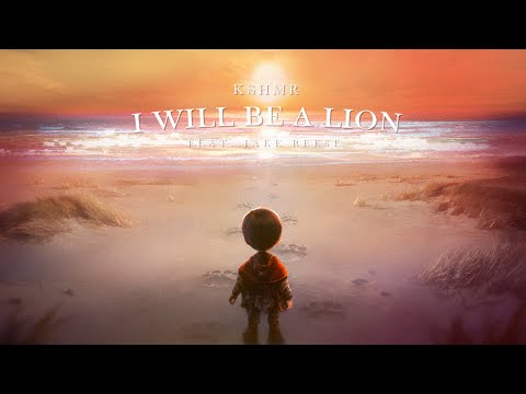 KSHMR - I Will Be A Lion (feat. Jake Reese) [Official Audio]