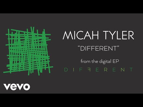 Micah Tyler  Different Audio