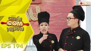 Chuẩn Cơm Mẹ Nấu 2019 | Tập 194 Full HD: Gia Đình Ốc - Lá Chúc  (21/04/2019)